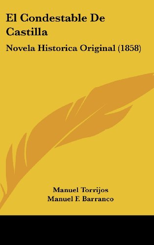 9781160658836: El Condestable de Castilla: Novela Historica Original (1858)