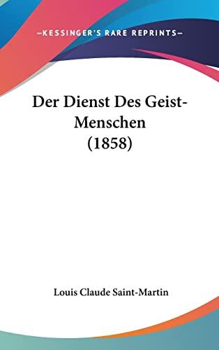 9781160662338: Der Dienst Des Geist-Menschen (1858)