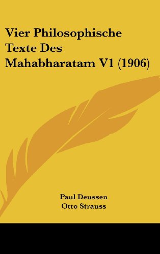 9781160664905: Vier Philosophische Texte Des Mahabharatam V1 (1906) (French Edition)
