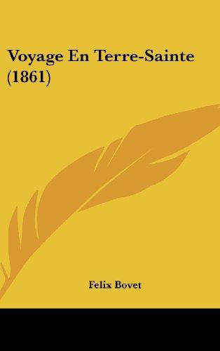 9781160670036: Voyage En Terre-Sainte (1861) (French Edition)