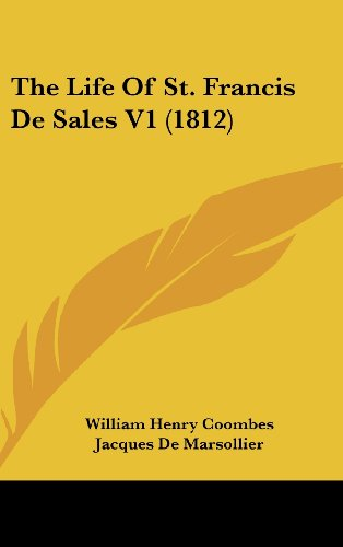 9781160673662: The Life Of St. Francis De Sales V1 (1812)