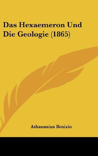 9781160675895: Das Hexaemeron Und Die Geologie (1865)