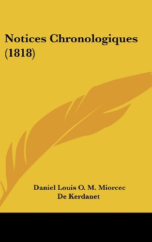 9781160679640: Notices Chronologiques (1818) (French Edition)