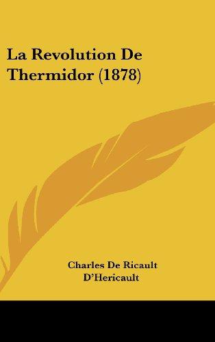 9781160681520: La Revolution De Thermidor (1878) (French Edition)