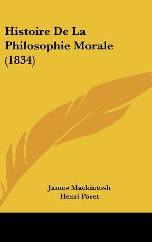 9781160684361: Histoire de La Philosophie Morale (1834)