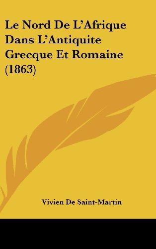 9781160687713: Le Nord de L'Afrique Dans L'Antiquite Grecque Et Romaine (1863)