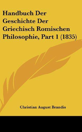 9781160689748: Handbuch Der Geschichte Der Griechisch Romischen Philosophie, Part 1 (1835)