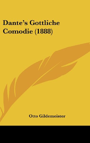 9781160690683: Dante's Gottliche Comodie (1888) (German Edition)