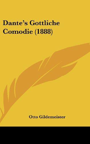 9781160690683: Dante's Gottliche Comodie (1888)