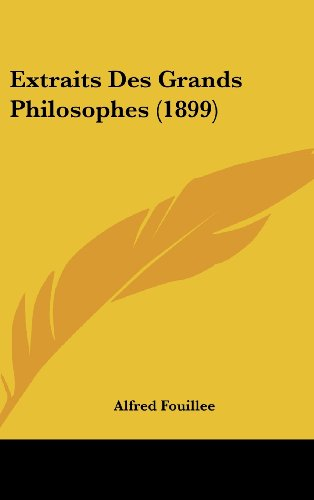 9781160694490: Extraits Des Grands Philosophes (1899) (French Edition)