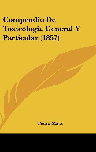 9781160698665: Compendio de Toxicologia General y Particular (1857)