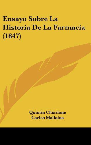 9781160699211: Ensayo Sobre La Historia de La Farmacia (1847)