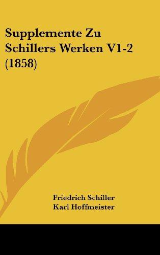 9781160702164: Supplemente Zu Schillers Werken V1-2 (1858)