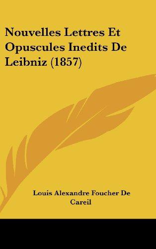 9781160703093: Nouvelles Lettres Et Opuscules Inedits de Leibniz (1857)