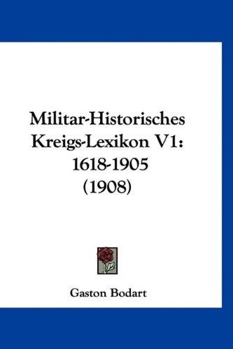 9781160707268: Militar-Historisches Kreigs-Lexikon V1: 1618-1905 (1908)