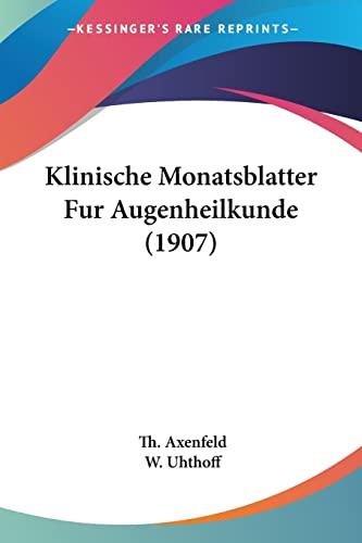 9781160739818: Klinische Monatsblatter Fur Augenheilkunde (1907) (German Edition)