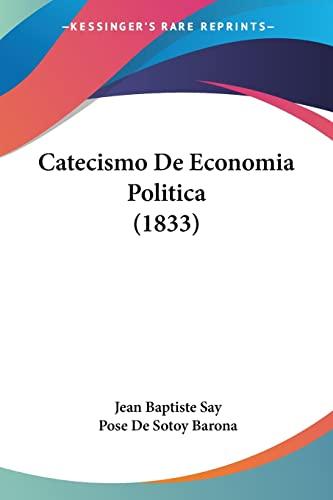 9781160826266: Catecismo de Economia Politica (1833)