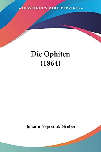 9781160869829: Die Ophiten (1864)