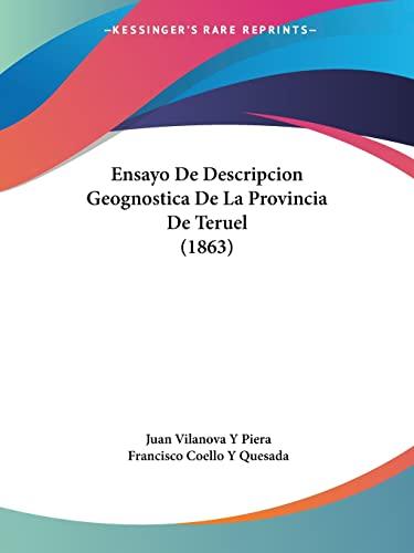9781160877466: Ensayo de Descripcion Geognostica de La Provincia de Teruel (1863)