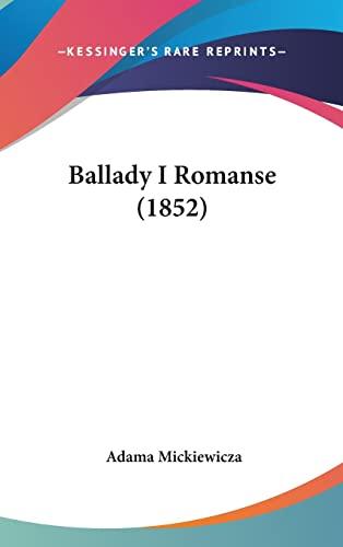 9781160887663: Ballady I Romanse (1852) (English and Polish Edition)