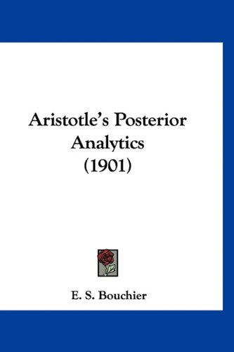 9781160897129: Aristotle's Posterior Analytics (1901)