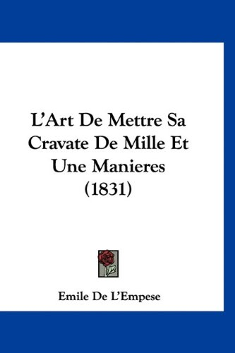L`Art De Mettre Sa Cravate De Mille