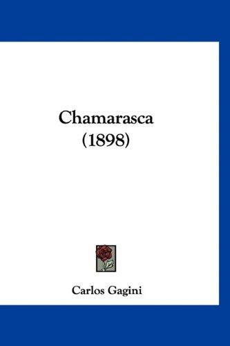 9781160902977: Chamarasca (1898) (Spanish Edition)