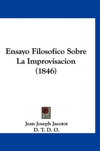 9781160926782: Ensayo Filosofico Sobre La Improvisacion (1846) (Spanish Edition)