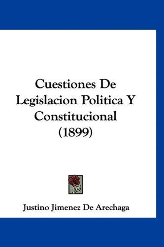 9781160938099: Cuestiones de Legislacion Politica y Constitucional (1899)