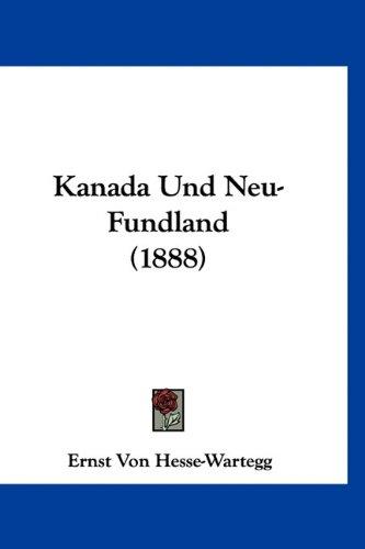 9781160939430: Kanada Und Neu-Fundland (1888)
