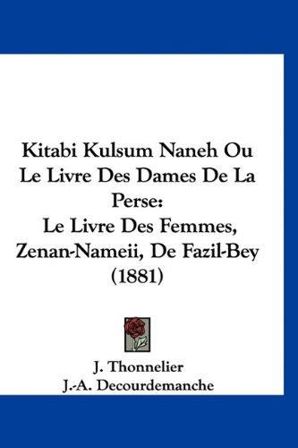 Kitabi Kulsum Naneh Ou Le Livre Des