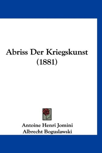 9781160964401: Abriss Der Kriegskunst (1881) (German Edition)