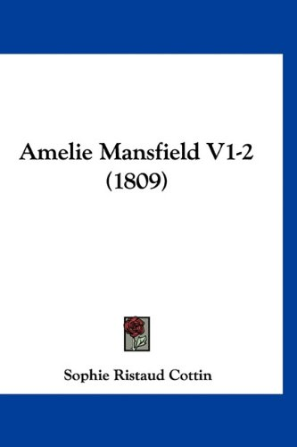 9781160987455: Amelie Mansfield V1-2 (1809) (French Edition)