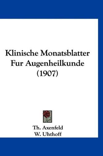 9781160991551: Klinische Monatsblatter Fur Augenheilkunde (1907) (German Edition)