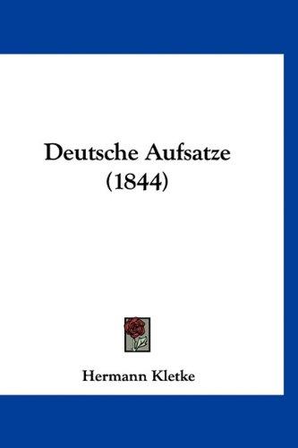 9781160994989: Deutsche Aufsatze (1844) (German Edition)