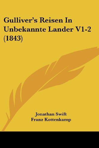 9781161003741: Gulliver's Reisen In Unbekannte Lander V1-2 (1843) (German Edition)