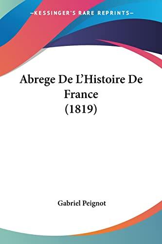 9781161011623: Abrege de L'Histoire de France (1819)