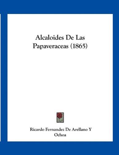 9781161014532: Alcaloides de Las Papaveraceas (1865)
