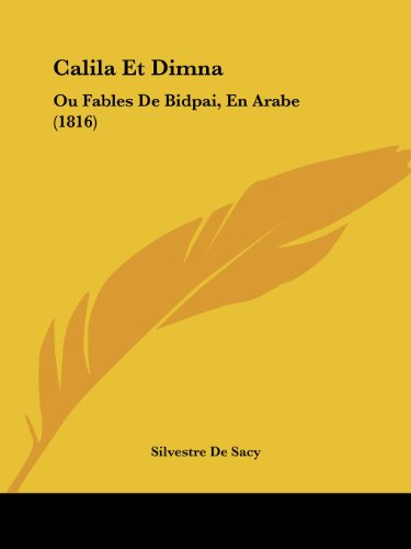 9781161030495: Calila Et Dimna: Ou Fables De Bidpai, En Arabe (1816) (French Edition)
