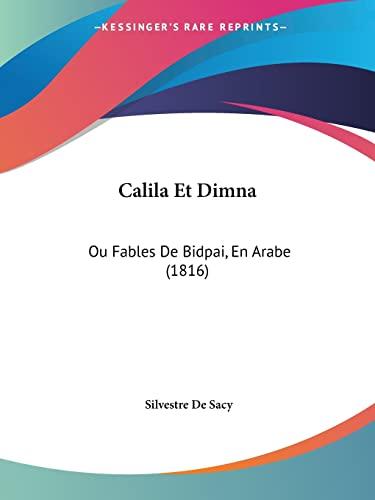 9781161030495: Calila Et Dimna: Ou Fables de Bidpai, En Arabe (1816)