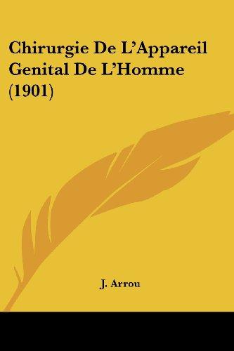 9781161033724: Chirurgie de L'Appareil Genital de L'Homme (1901)
