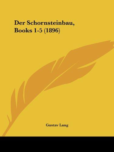 9781161050134: Der Schornsteinbau, Books 1-5 (1896)