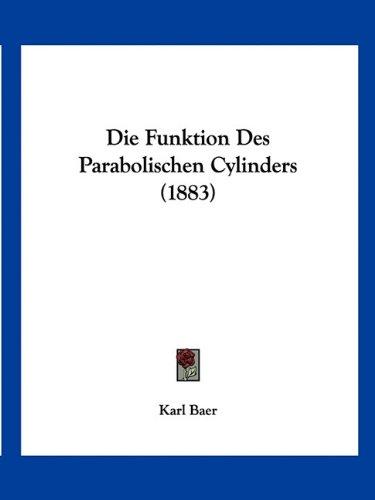 9781161092578: Die Funktion Des Parabolischen Cylinders (1883)