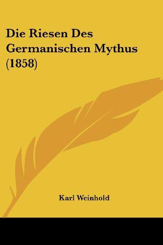 9781161123593: Die Riesen Des Germanischen Mythus (1858)