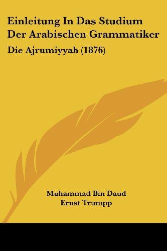 9781161148268: Einleitung in Das Studium Der Arabischen Grammatiker: Die Ajrumiyyah (1876)