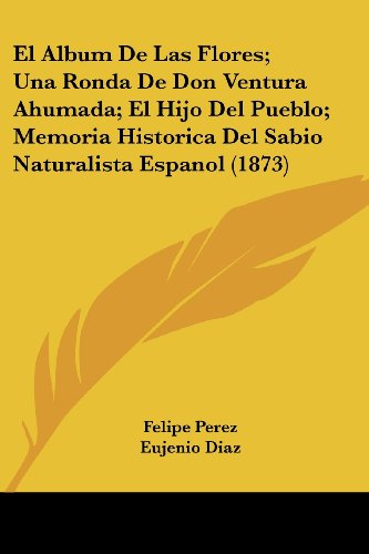 El Album de Las Flores; una Ronda: Jos' Mar¡a Samper,