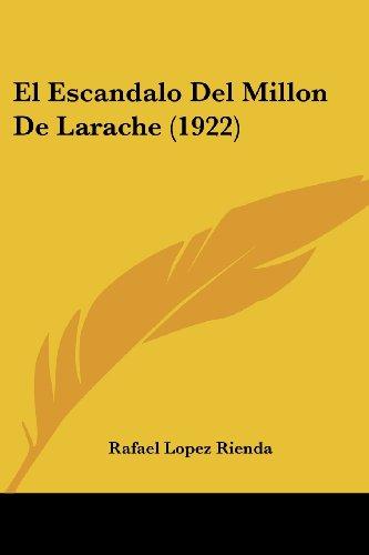 9781161152029: El Escandalo del Millon de Larache (1922)