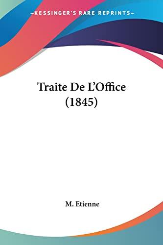 9781161168198: Traite De L'Office (1845) (French Edition)
