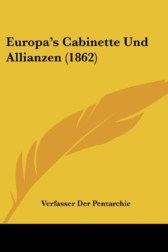 9781161169362: Europa's Cabinette Und Allianzen (1862) (German Edition)