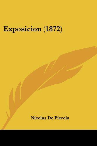 9781161170153: Exposicion (1872) (Spanish Edition)